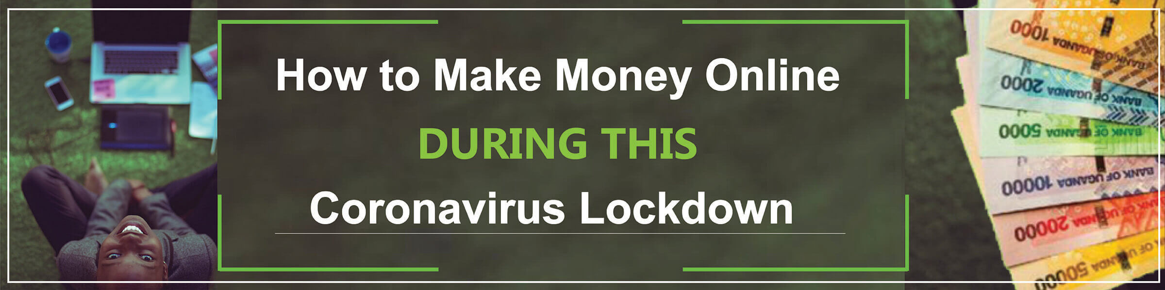 Make Money Online During This Lockdown
